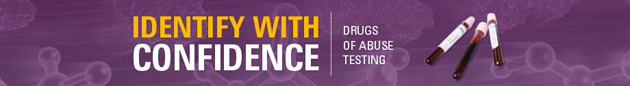 IDENTIFY WITH CONFIDENCE | DRUGS OF ABUSE TESTING