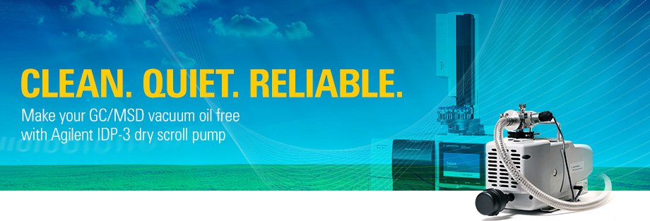 Clean.Quiet.Reliable.Make your GC/MSD vacuum oil-free with Agilent IDP-3 dry scroll pump